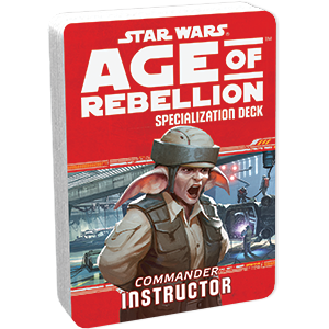 Star Wars Age of Rebellion Instructor Specialization Deck
