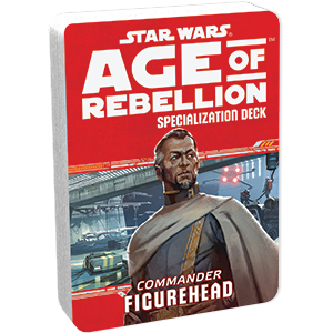 Star Wars Age of Rebellion Figurehead Specialization Deck