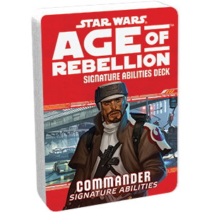 Star Wars Age of Rebellion Commander Signature Abilities Deck