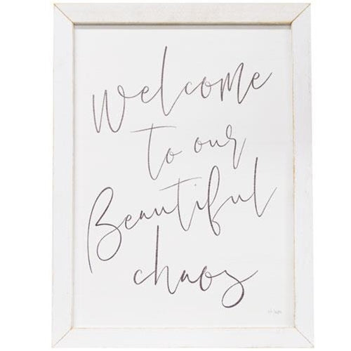 Welcome To Our Beautiful Chaos Framed Print