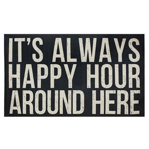 It's Always Happy Hour Around Here Floor Mat