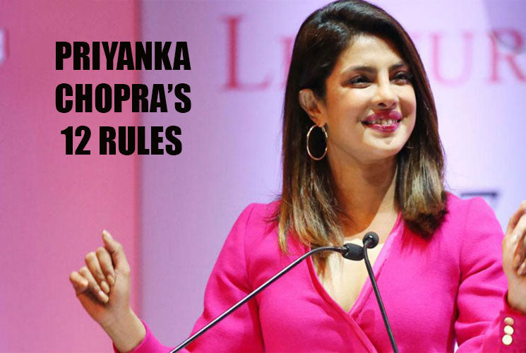 Fierce & Fearless: Priyanka Chopra's 12 Rules to Become the Best Version of Yourselves!