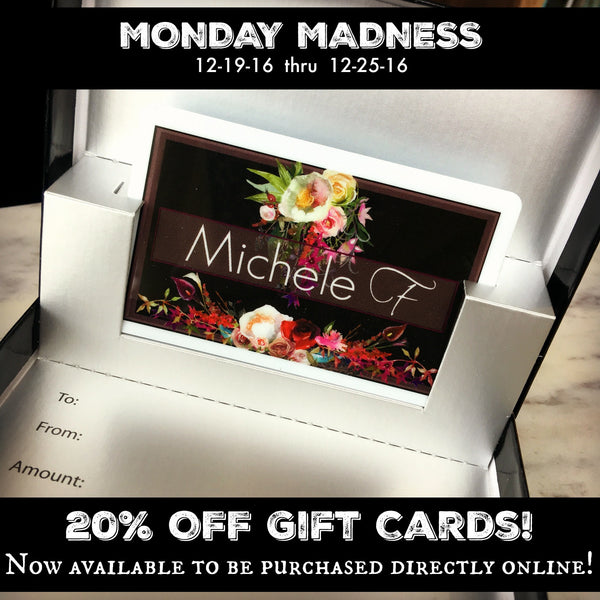 Monday Madness: Gift Card Promotion 12-19-16 thru 12-25-16