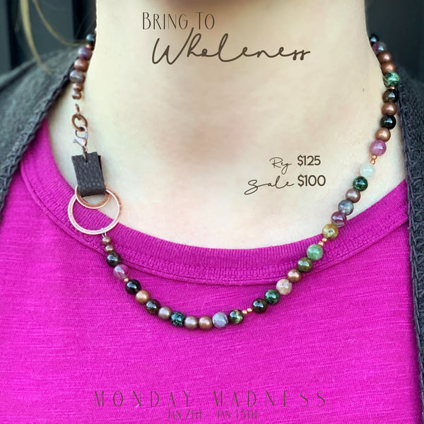 Monday Madness: Bring To Wholeness Necklace