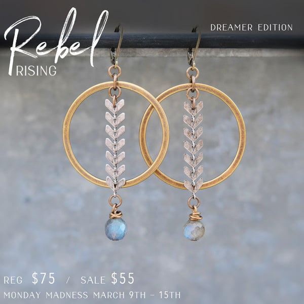 Monday Madness: Rebel Rising Earrings- Dreamer Edition