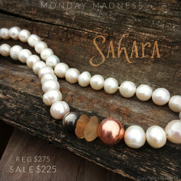 Monday Madness, The Sahara Necklace