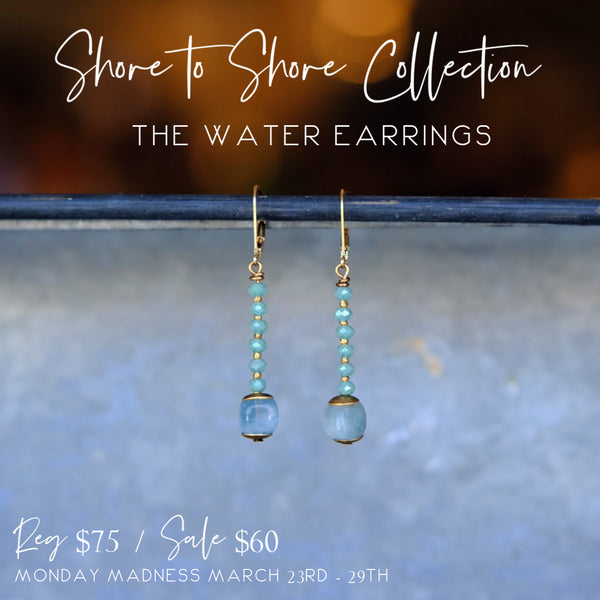 Monday Madness: Shore to Shore Collection, The Water Earrings