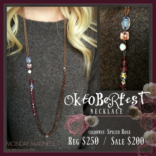 MONDAY MADNESS: The Oktoberfest Necklace - Spiced Rose Edition