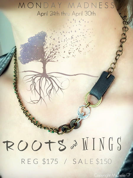 Monday Madness, Roots & Wings Necklace