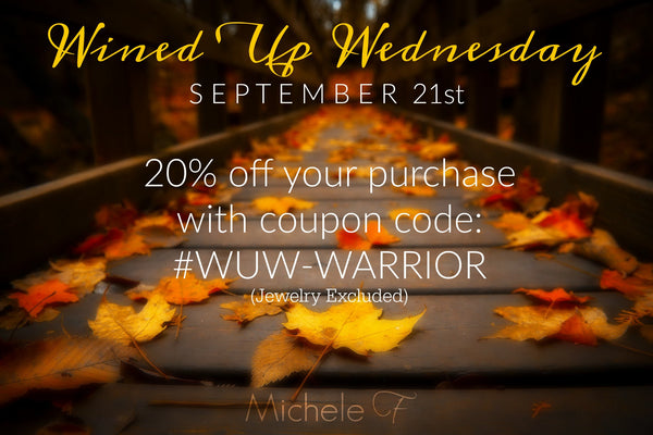 Wined Up Wednesday! September 21, 2016