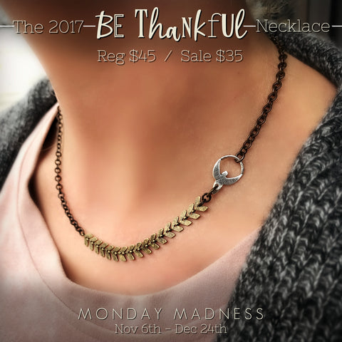 Michele F + Monday Madness + Angel of Courage + Be Thankful + 2017 Be Thankful