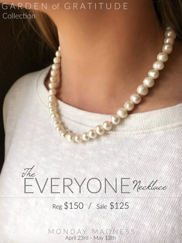 Michele F + Monday Madness + Garden of Gratitude + The Everyone Necklace + Pearls