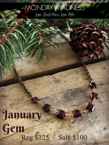 Monday Madness + January Gem + Michele F