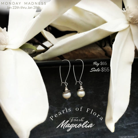 Monday Madness + Michele F + Pearls of Flora + Pearl Earrings + Fresh Magnolia