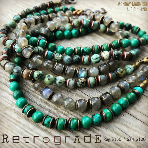 Michele F + Monday Madness + Retrograde + Turquoise + Labradorite