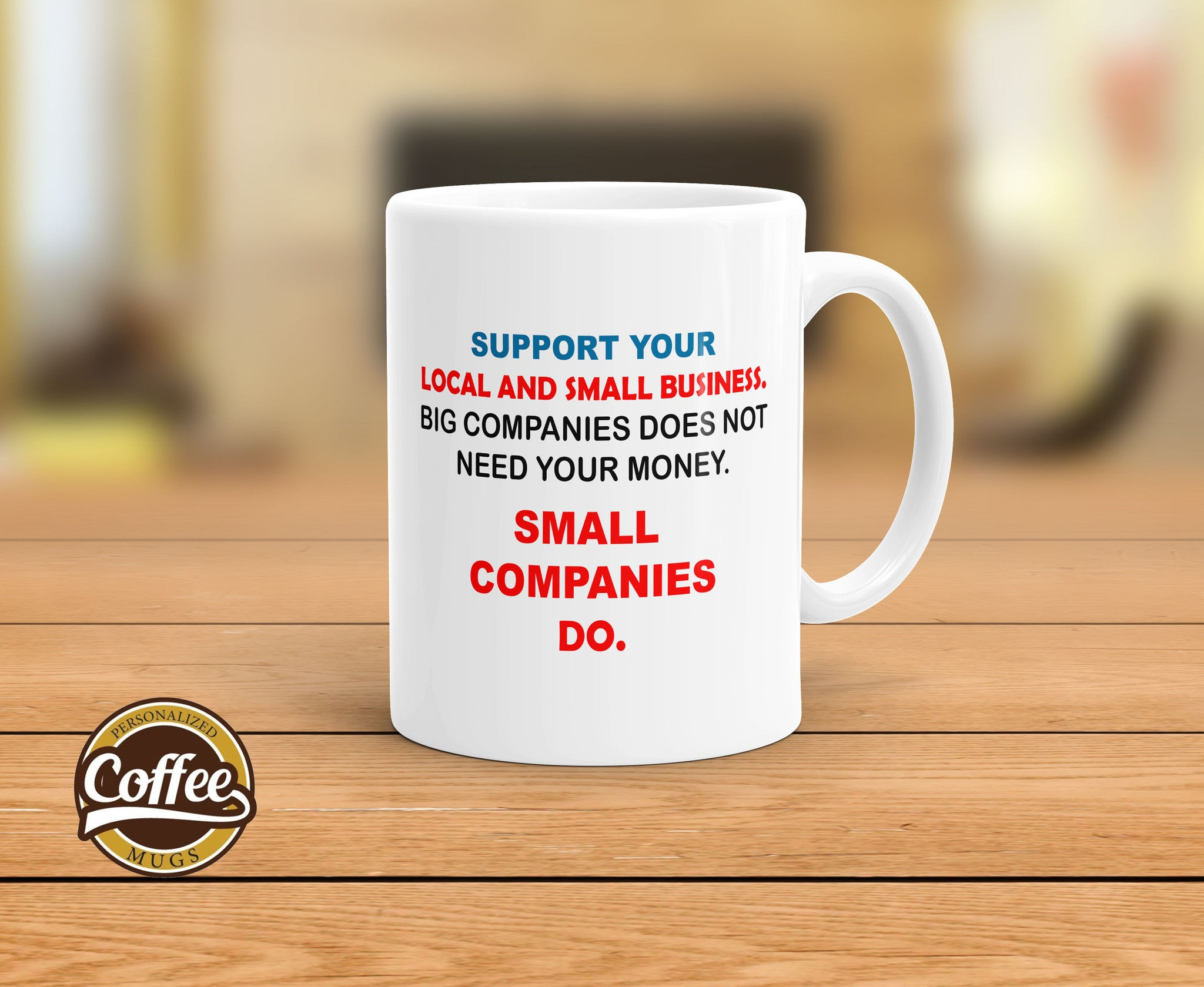 Custom Coffee Mugs - Why supporting local and small business?