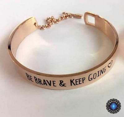 """Be Brave and Keep Going"" Inspirational Cuff Bracelet With Safety Chain Rose Gold - Big Bracelet"