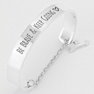 """Be Brave and Keep Going"" Inspirational Cuff Bracelet With Safety Chain Silver - Big Bracelet"