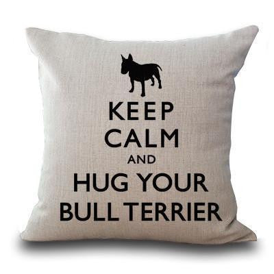 Cute Bull Terrier Printed Cushion Covers Keep Calm / 45cm x 45cm Decoration