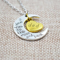 """I Love You To The Moon And Back"" Two Tone Family Necklace Dad Necklace"