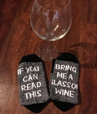 """If You Can Read This Bring Me A Glass of Wine"" Socks Clothing"