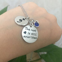 """The rest is still unwritten"" Semicolon Birthstone Necklace"