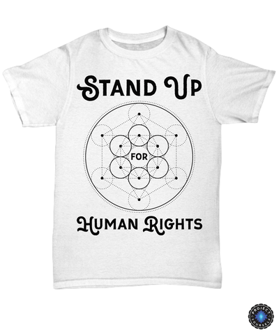 Stand Up For Human Rights Unisex Tee / White / sml Shirt / Hoodie