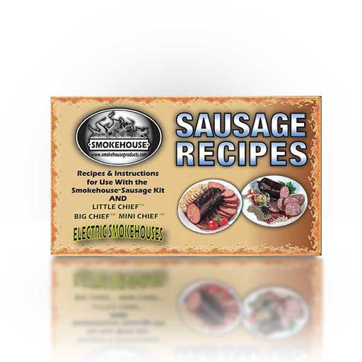 Smokehouse: Sausage Recipe Book