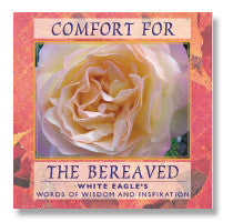 CD:  Comfort for the Bereaved by White Eagle