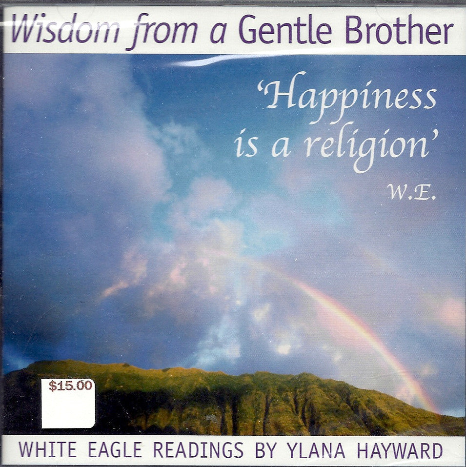 CD:  Wisdom from a Gentle Brother read by Ylana Hayward