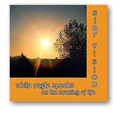 CD:  Star Vision-White Eagle Speaks