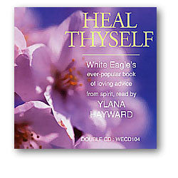 CD:  Heal Thyself by White Eagle