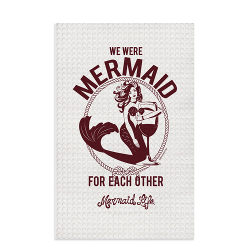 We Were Mermaid For Each Other Wine Dish TowelHome Womens Apparel Mermaid Life