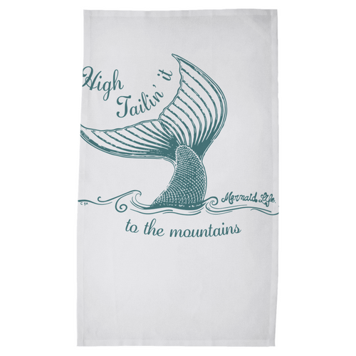 High Tailin it to the Mountains Dish Towel Womens Apparel Mermaid Life
