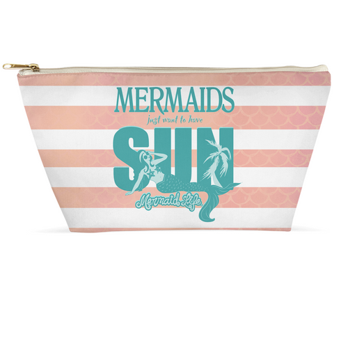 Mermaids Just want to have Sun PouchAccessories Womens Apparel Mermaid Life
