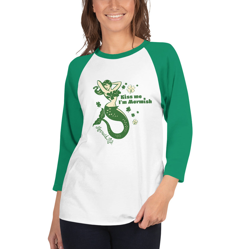 Irish Kiss Me Im Mermish 3/4 sleeve raglan shirtApparel Womens Apparel Mermaid Life
