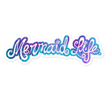 Load image into Gallery viewer, Mermaid Life Vinyl StickerDecals Womens Apparel Mermaid Life