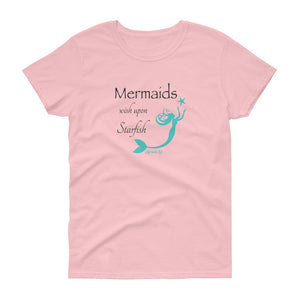 Mermaids Wish Upon Starfish Women's TeeApparel Womens Apparel Mermaid Life