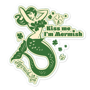 Kiss Me I'm Mermish Irish Bubble-free stickersDecals Womens Apparel Mermaid Life