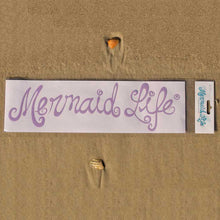 Load image into Gallery viewer, Official Mermaid Life DecalsDecals Womens Apparel Mermaid Life