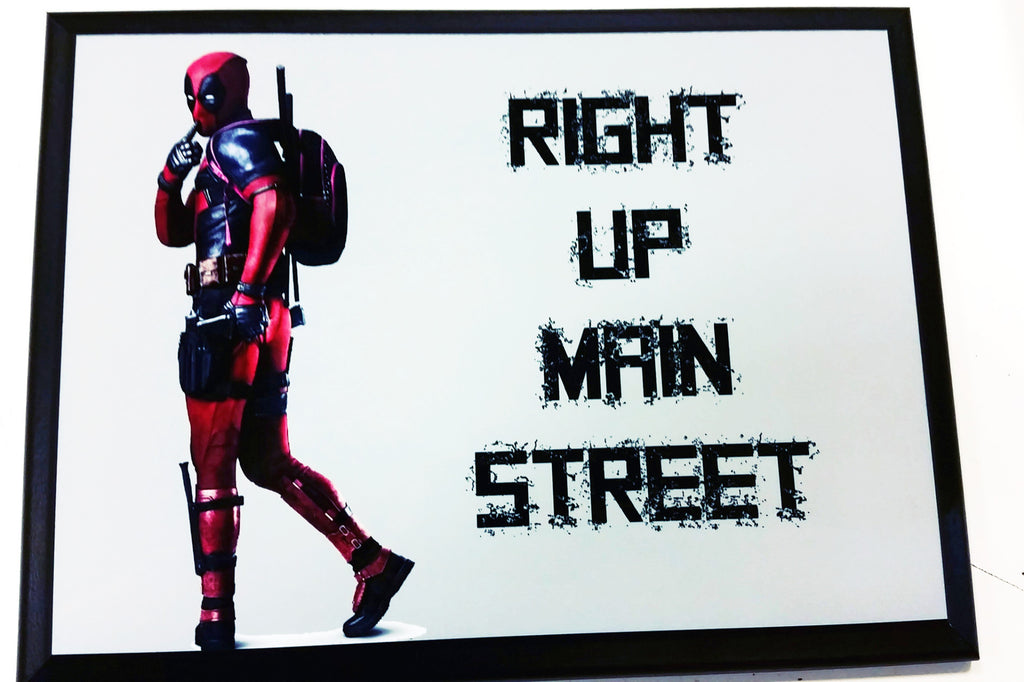 "Deadpool ""Right Up Main Street"" Quote Plaque"