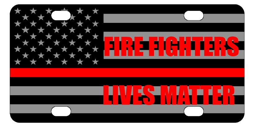 Firefighters Lives Matter License Plate