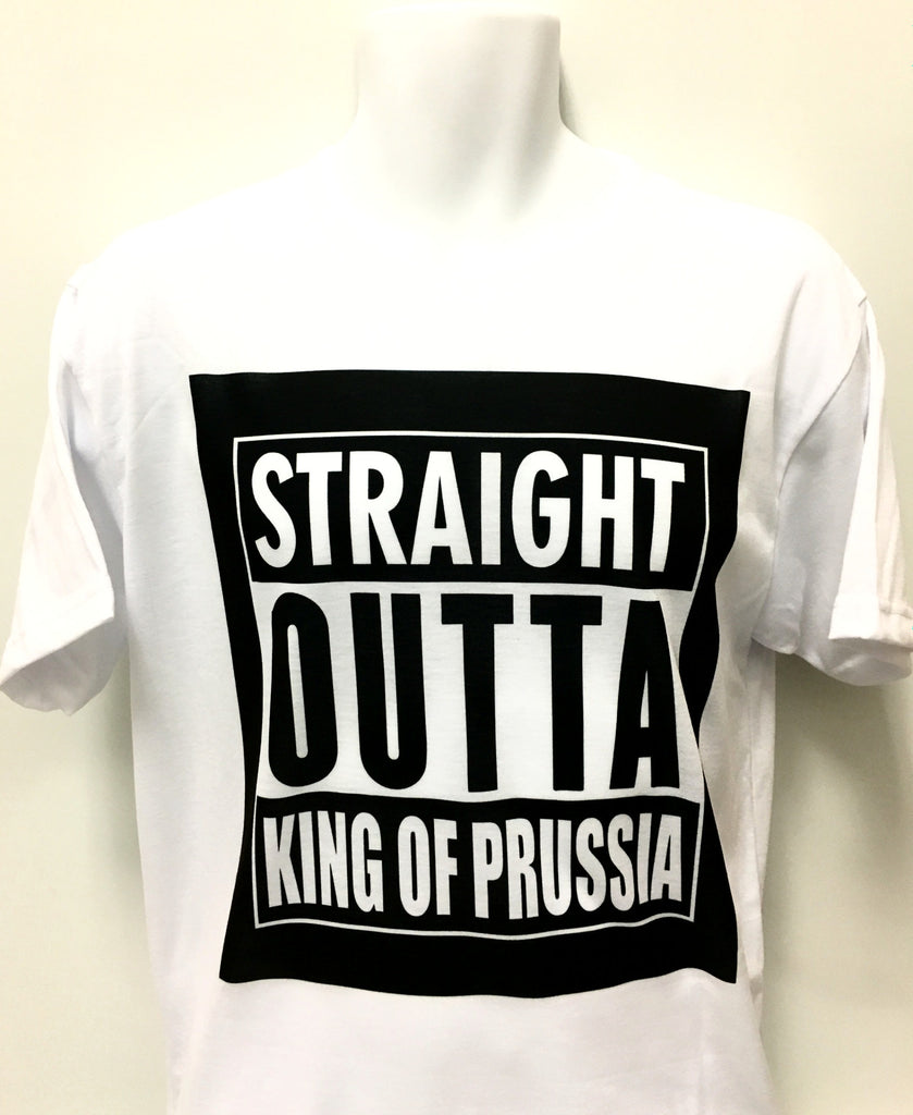 Straight Outta King of Prussia T-Shirt