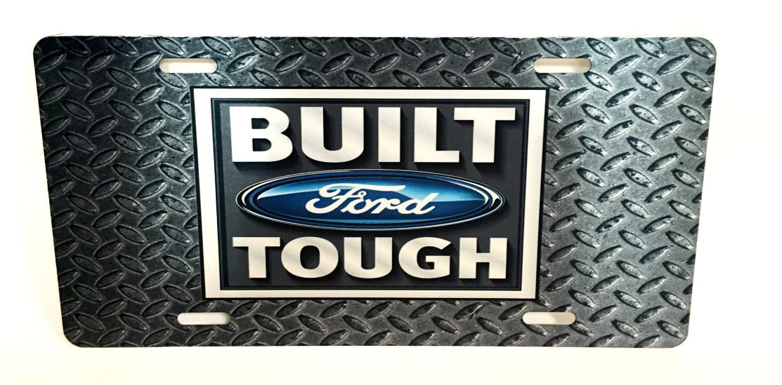 "Ford ""Built Ford Tough"" License Plate"