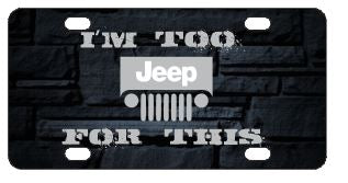 I'm Too Jeep For This License Plate