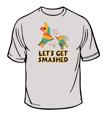 Let's Get Smashed Wedding T-Shirt