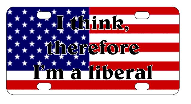 I Think Therefore Im a Liberal License Plate