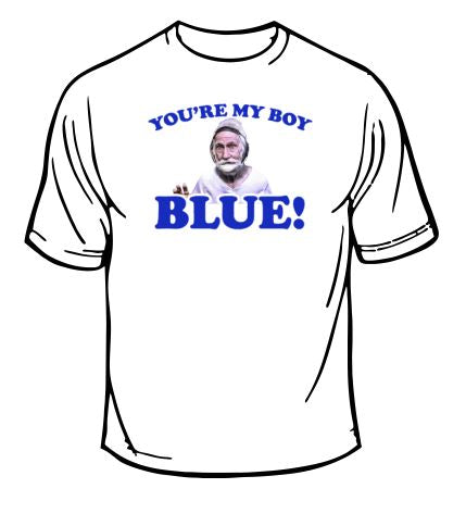 Old School You're My Boy Blue T-Shirt