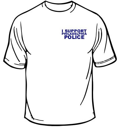 I Support Philadelphia Police T-Shirt