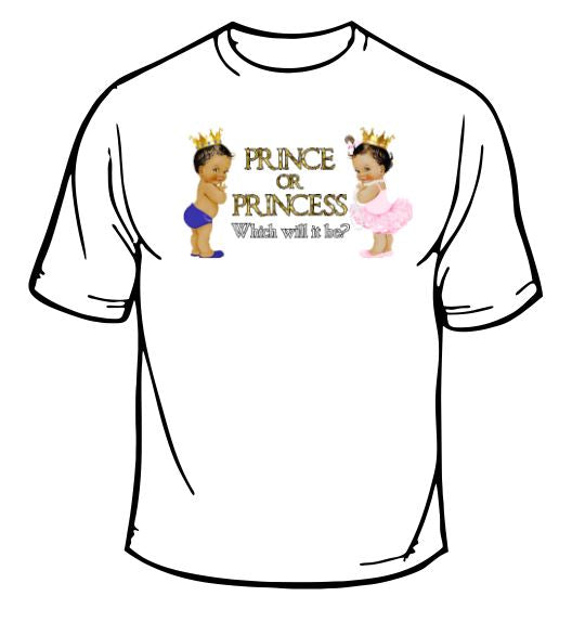 Prince or Princess T-Shirt